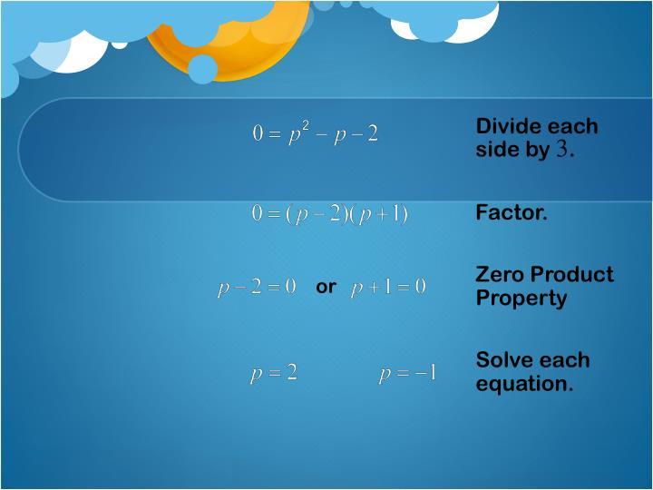 Divide each