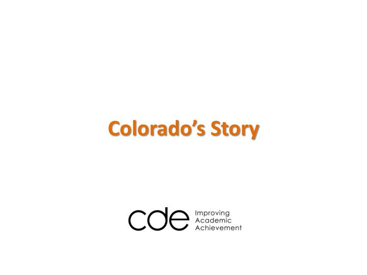 Colorado's Story