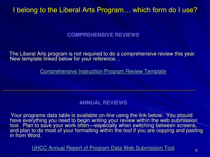 I belong to the Liberal Arts Program… which form do I use?