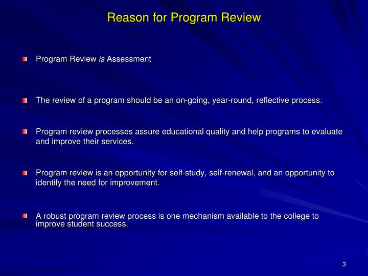 Reason for program review