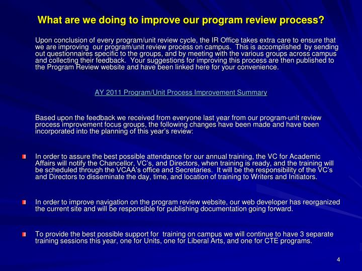 What are we doing to improve our program review process?