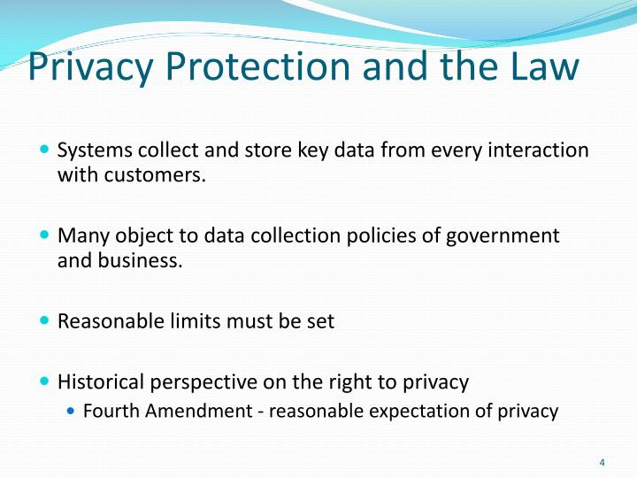 Privacy Protection and the Law