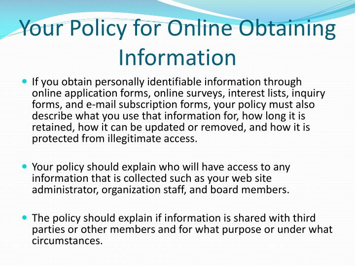 Your Policy for Online Obtaining Information
