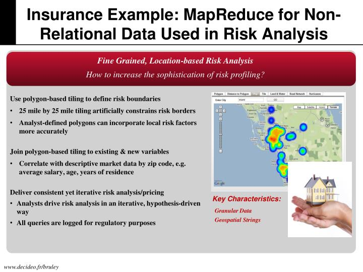 Insurance Example: MapReduce for Non-Relational Data Used in Risk Analysis