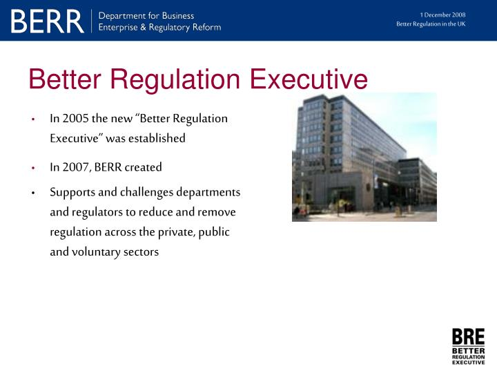Better Regulation Executive