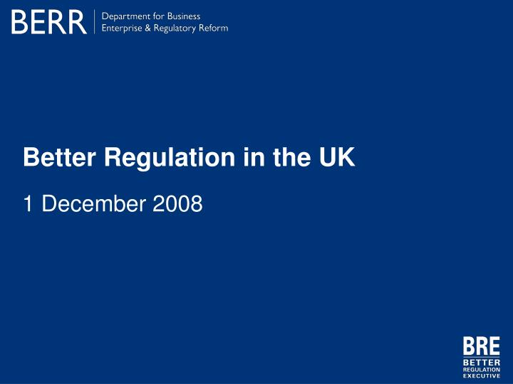 Better regulation in the uk