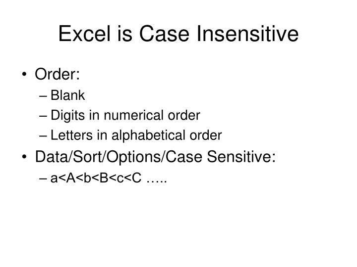 Excel is Case Insensitive
