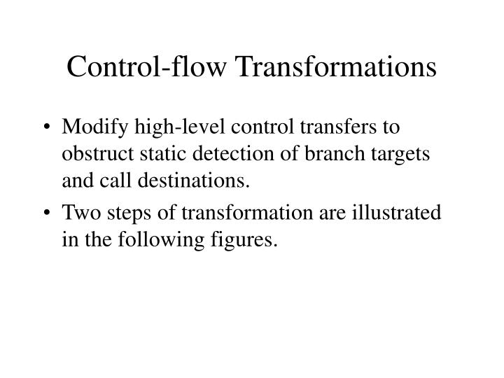 Control-flow Transformations