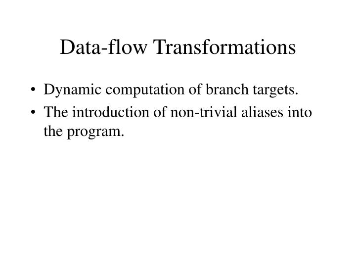 Data-flow Transformations