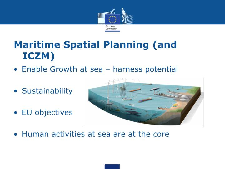 Maritime Spatial Planning (and ICZM)