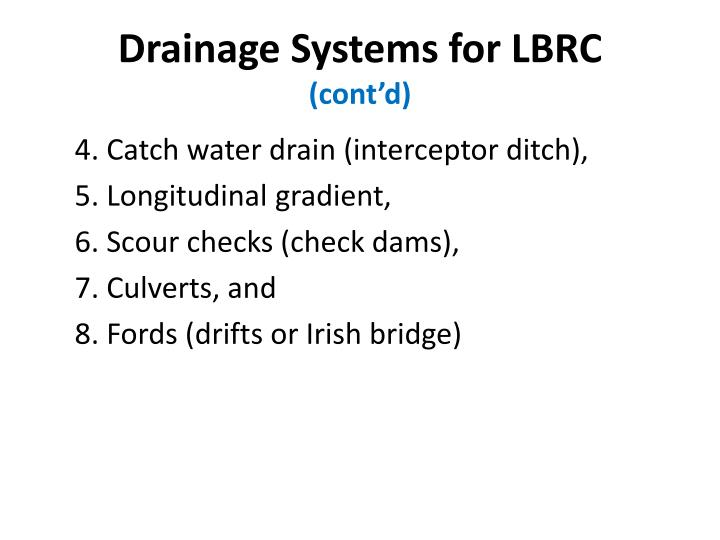 Drainage Systems for LBRC
