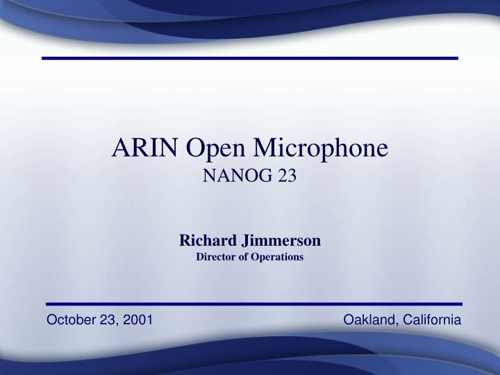 ARIN Open Microphone
