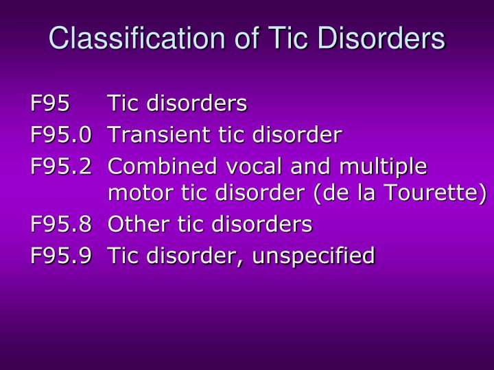 Classification of Tic Disorders
