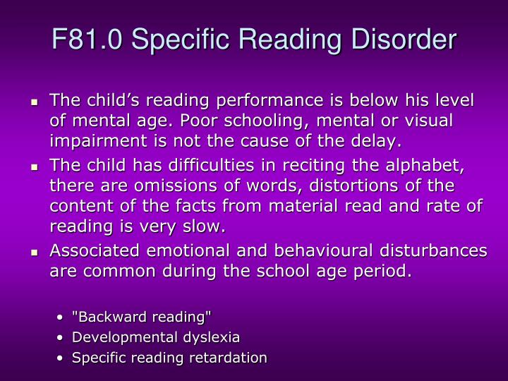 F81.0 Specific Reading Disorder