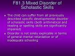 f81 3 mixed disorder of scholastic skills