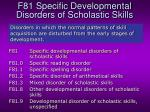 f81 specific developmental disorders of scholastic skills