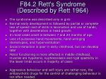 f84 2 rett s syndrome described by rett 1964