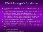 f84 5 asperger s syndrome