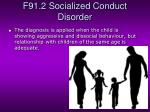 f91 2 socialized conduct disorder