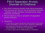 f93 0 separation anxiety disorder of childhood