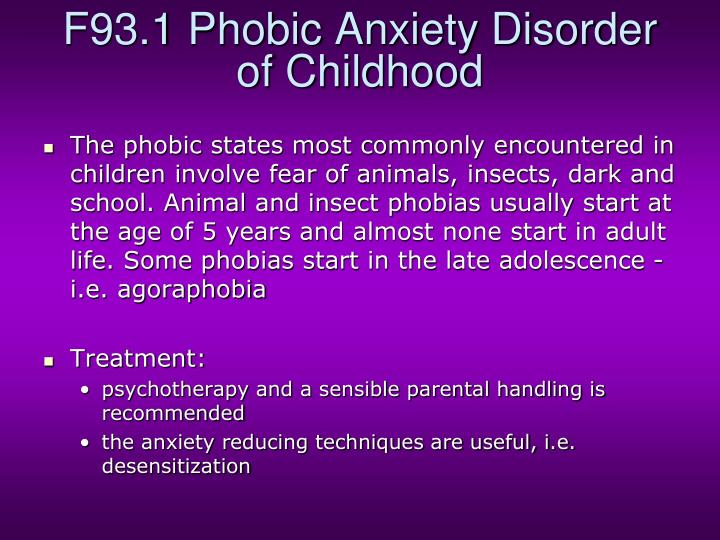 F93.1 Phobic Anxiety Disorder of Childhood