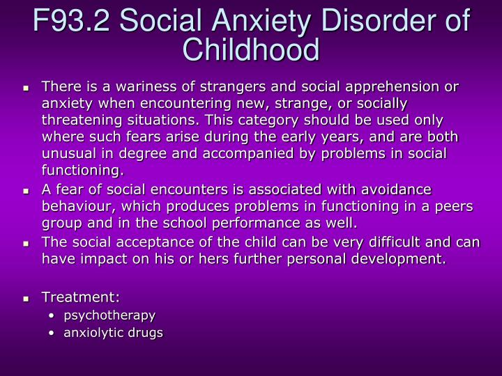 F93.2 Social Anxiety Disorder of Childhood