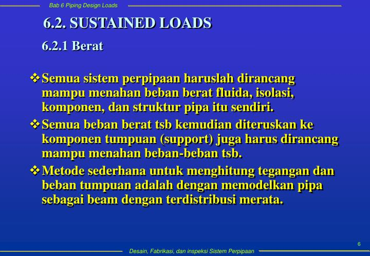 6.2. SUSTAINED LOADS