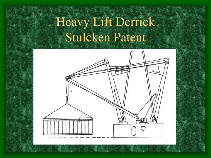 Heavy Lift Derrick