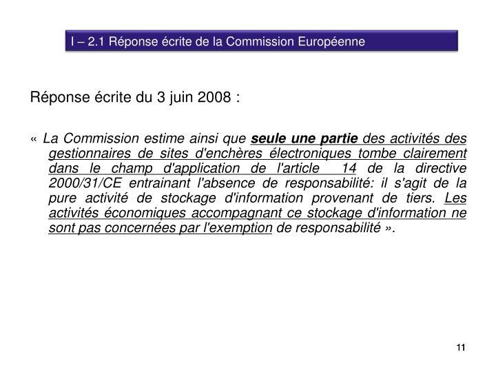 I – 2.1 Réponse écrite de la Commission Européenne