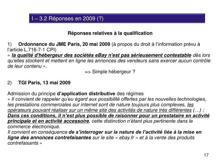 I – 3.2 Réponses en 2009 (?)