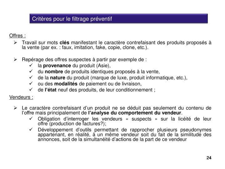 Critères pour le filtrage préventif