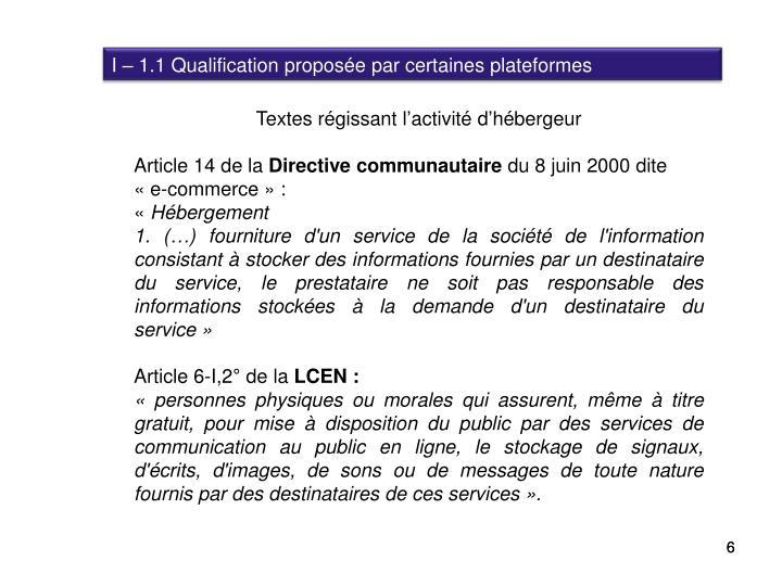 I – 1.1 Qualification proposée par certaines plateformes