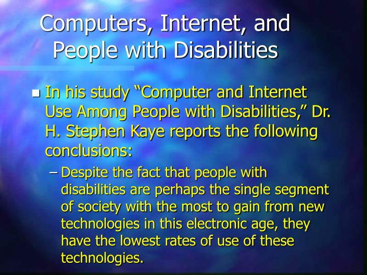 Computers, Internet, and People with Disabilities