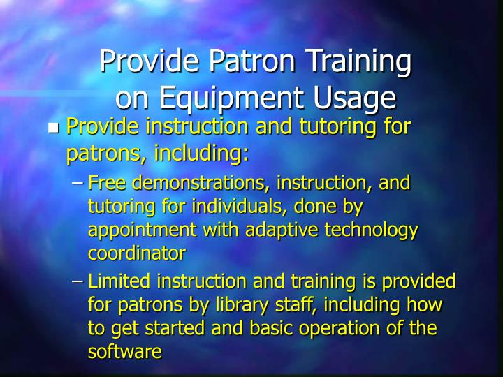 Provide Patron Training on Equipment Usage