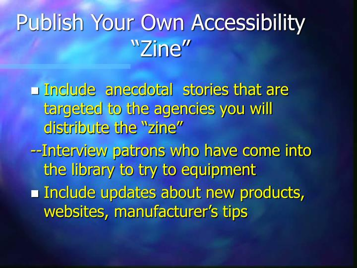 "Publish Your Own Accessibility ""Zine"""