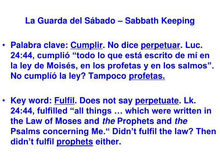 La Guarda del Sábado – Sabbath Keeping