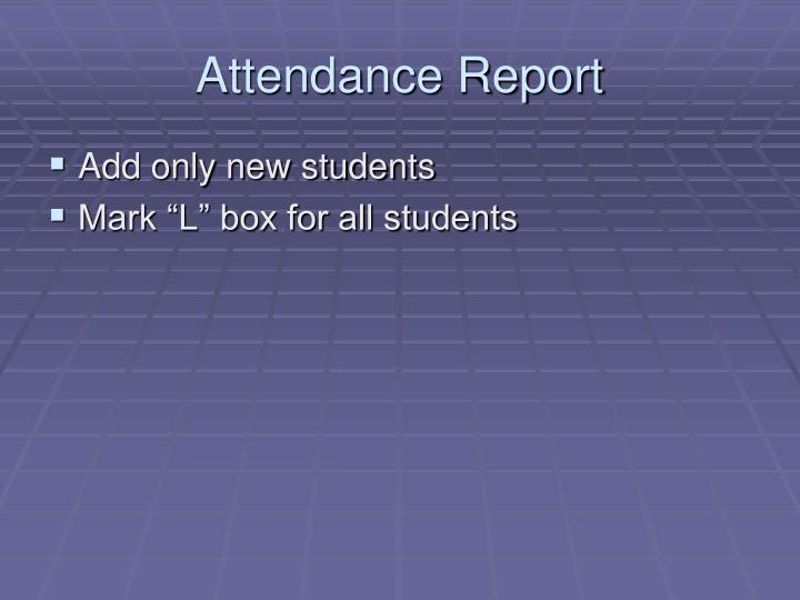 Attendance Report