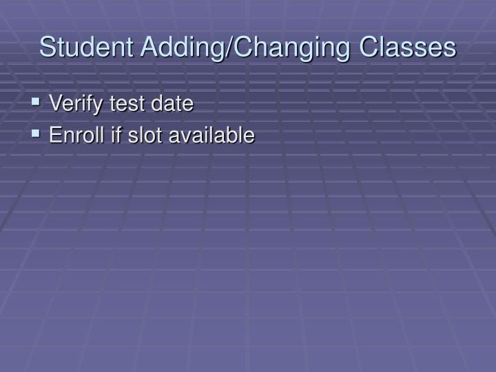 Student Adding/Changing Classes