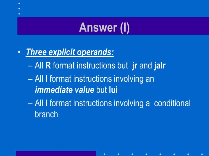 Answer (I)