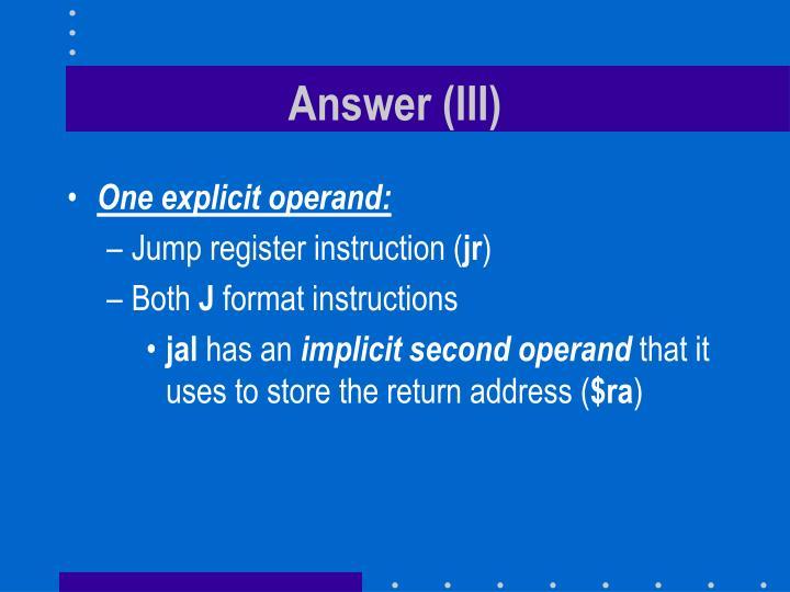 Answer (III)
