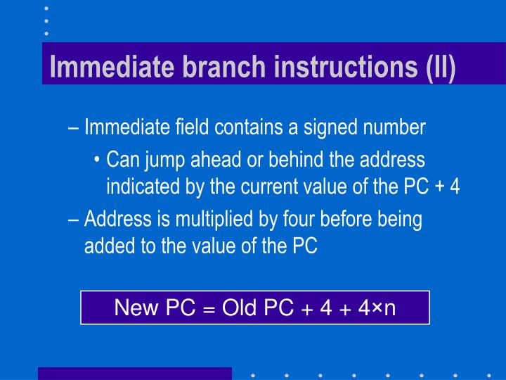 Immediate branch instructions (II)