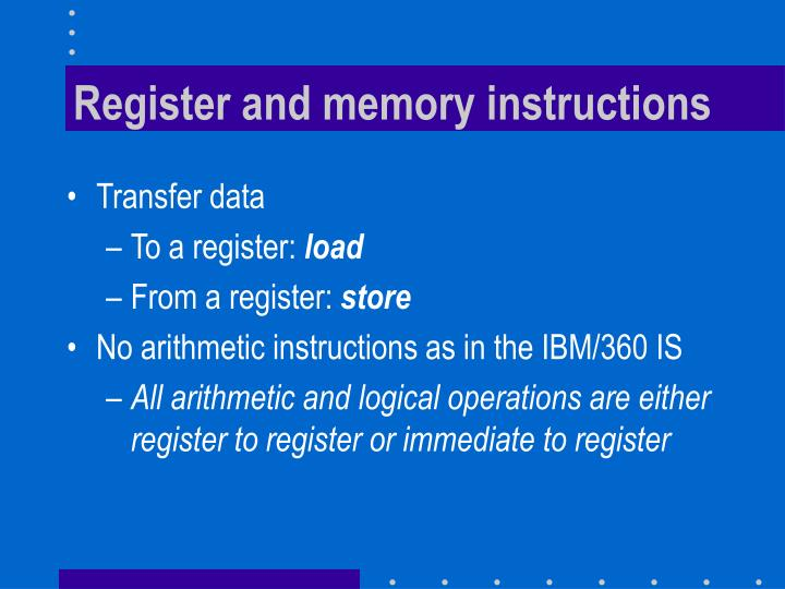 Register and memory instructions