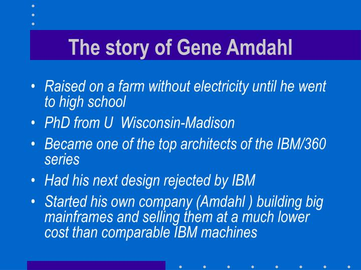 The story of Gene Amdahl