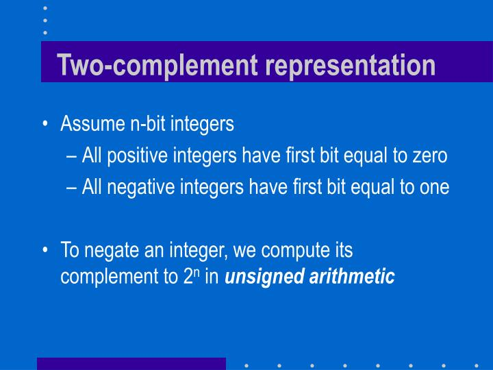 Two-complement representation