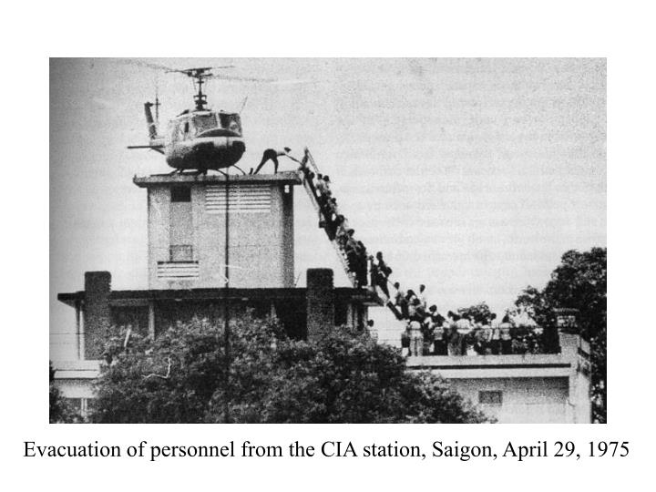 Evacuation of personnel from the CIA station, Saigon, April 29, 1975