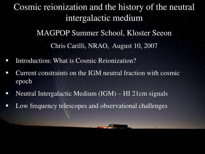 Cosmic reionization and the history of the neutral intergalactic medium