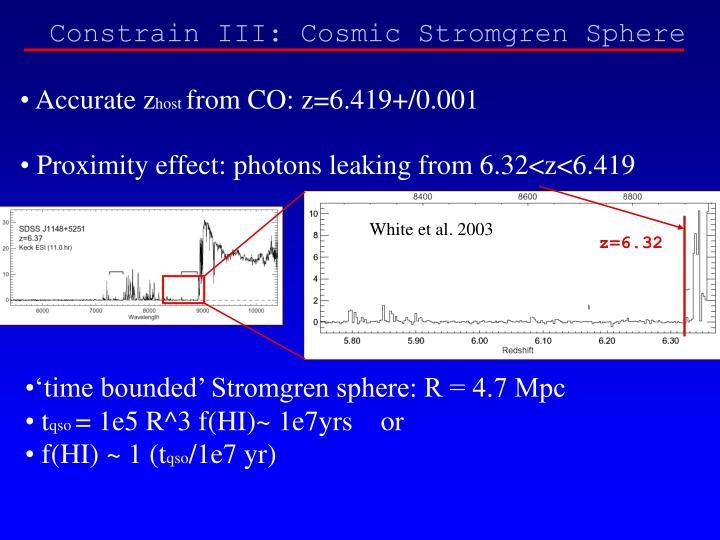 Constrain III: Cosmic Stromgren Sphere