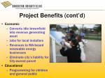 project benefits cont d