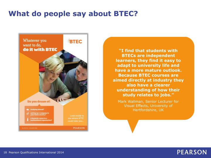 What do people say about BTEC?