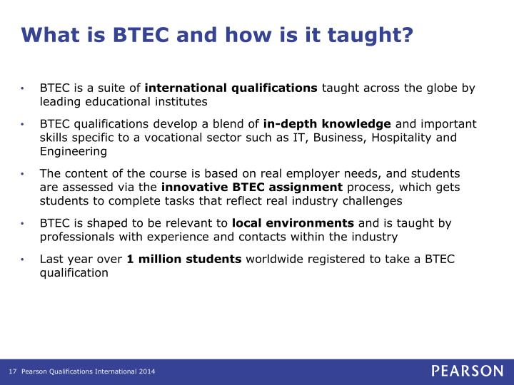What is BTEC and how is it taught?
